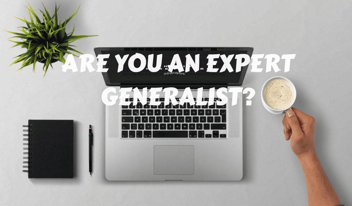 Expert Generalist